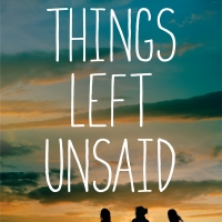 JustRead Publicity Spotlight: Things Left Unsaid by Courtney Walsh—-NOW AVALIABLE!