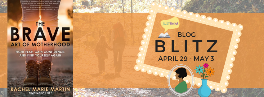The Brave Art of Motherhood blog blitz final