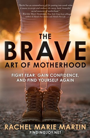 the brave art of motherhood