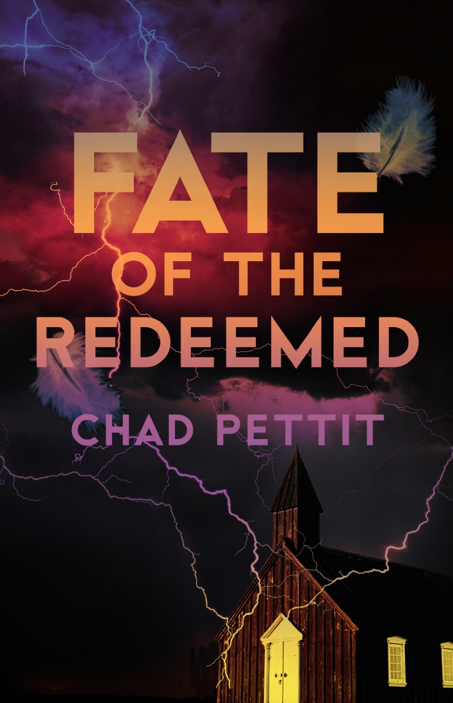 Fate of the Redeemed by Chad Pettit
