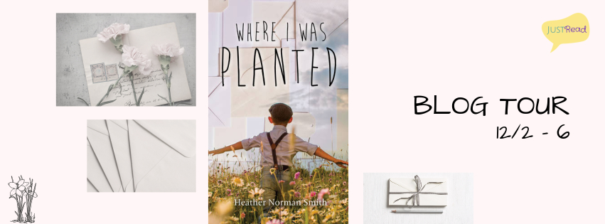 Where I Was Planted JustRead Blog Tour