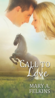 Call to Love by Mary Felkins