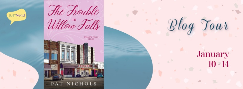The Trouble in Willow Falls JustRead Blog Tour