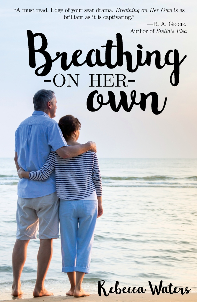 Breathing On Her Own by Rebecca Waters