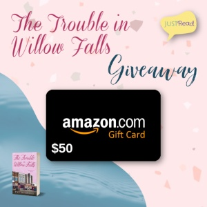 The Trouble in Willow Falls JustRead Giveaway