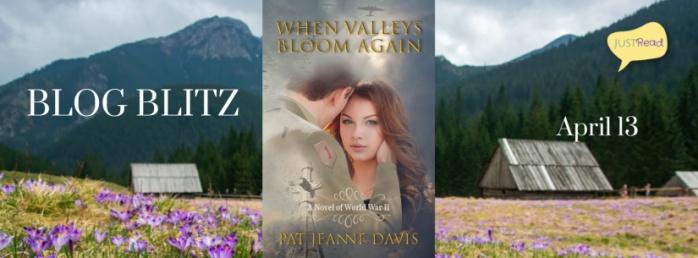 When Valleys Bloom Again JustRead Blog Blitz