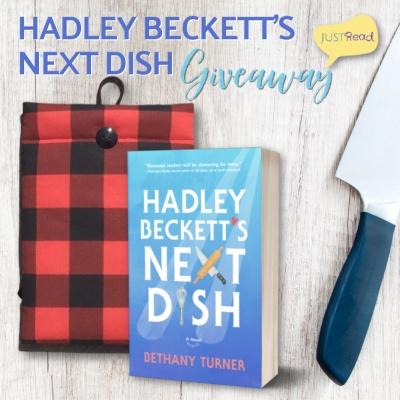 Hadley Beckett's Next Dish Giveaway