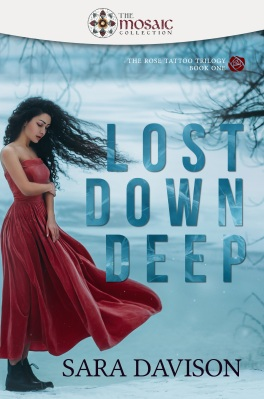 Lost Down Deep by Sara Davison