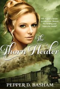 The Thorn Healer by Pepper D. Basham