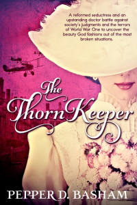 The Thorn Keeper by Pepper D. Basham