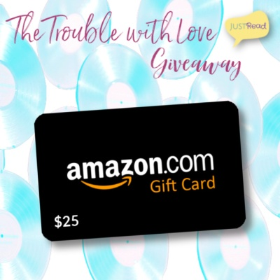 The Trouble with Love JustRead Giveaway
