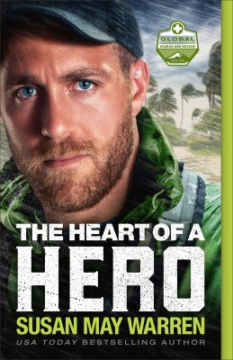 The Heart of a Hero by Susan May Warren