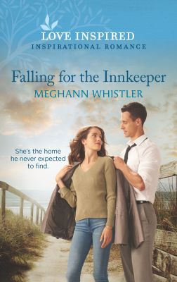 Falling for the Innkeeper by Meghann Whistler