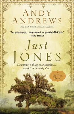 Just Jones by Andy Andrews